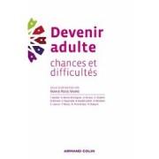 """Dernier livre paru """"Devenir adulte. Chances et difficultés"""", Editions Armand Colin"""