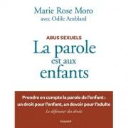 """Parution de l'ouvrage """"Abus sexuel. La parole est aux enfants"""", Marie Rose Moro"""